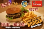 Free Tiger Draft with every Burger