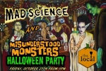 Mad Science & Misundersstood Monsters Halloween Party